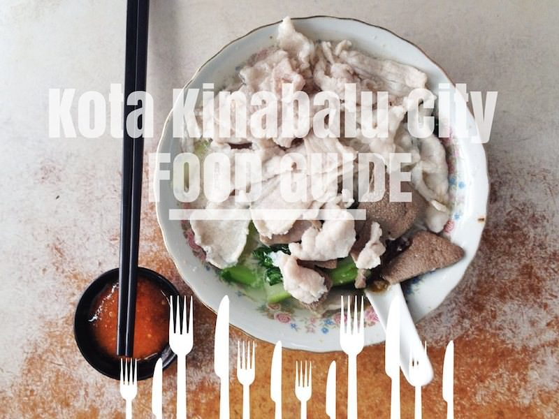 Food Hunt: Kota Kinabalu city – 40 foods below the wind