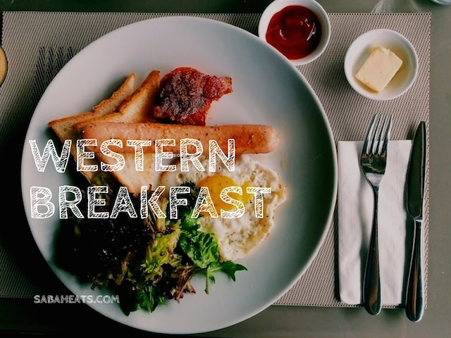 Great Western Breakfast in Kota Kinabalu