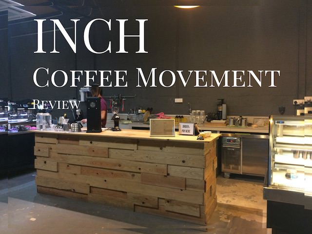 INCH Coffee Movement – it's all about coffee