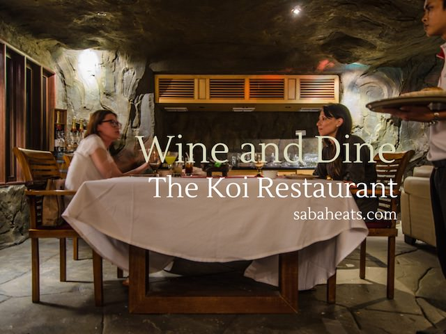 Wine and Dine at Koi Restaurant, Bunga Raya Resort