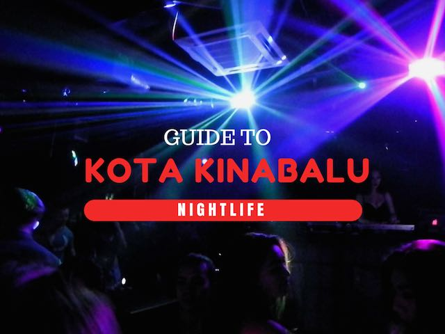 Guide to Kota Kinabalu nightlife