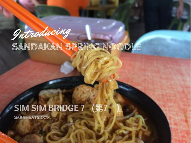 Sandakan Spring noodle at Sim Sim Bridge 7 (第7桥)