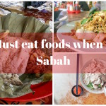 "8 ""Must eat"" food when visiting Sabah"