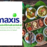 Maxis launched #maxis4gmakanlokal campaign with Sabaheats