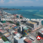 Kota Kinabalu Food guide for beginner