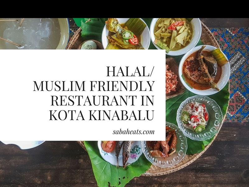 Halal Muslim Friendly Restaurants In Kota Kinabalu City Center You Should Try Sabaheats